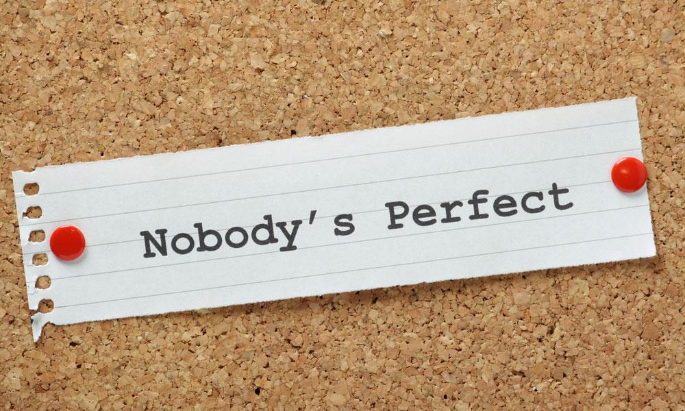 لا يوجد أحد مثالي في الحياة
